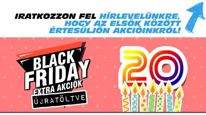 515f387b065a 20. születésnapunk és Black Friday alkalmából november 23-tól 25-ig ismét  szuper kedvezményekkel várunk!